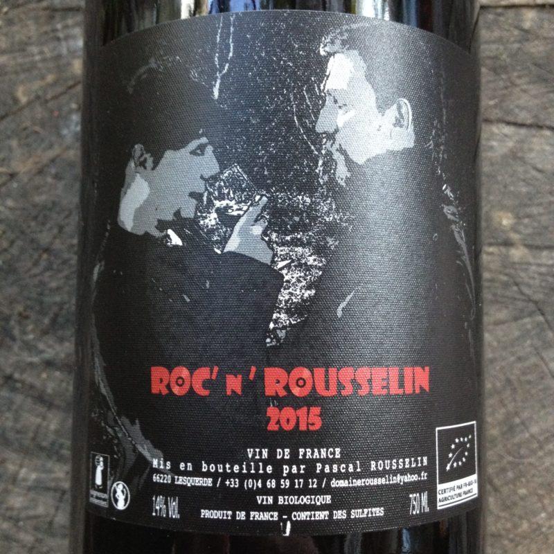 Domaine Rousselin, Roc' N Rousselin 2015 naturedevin