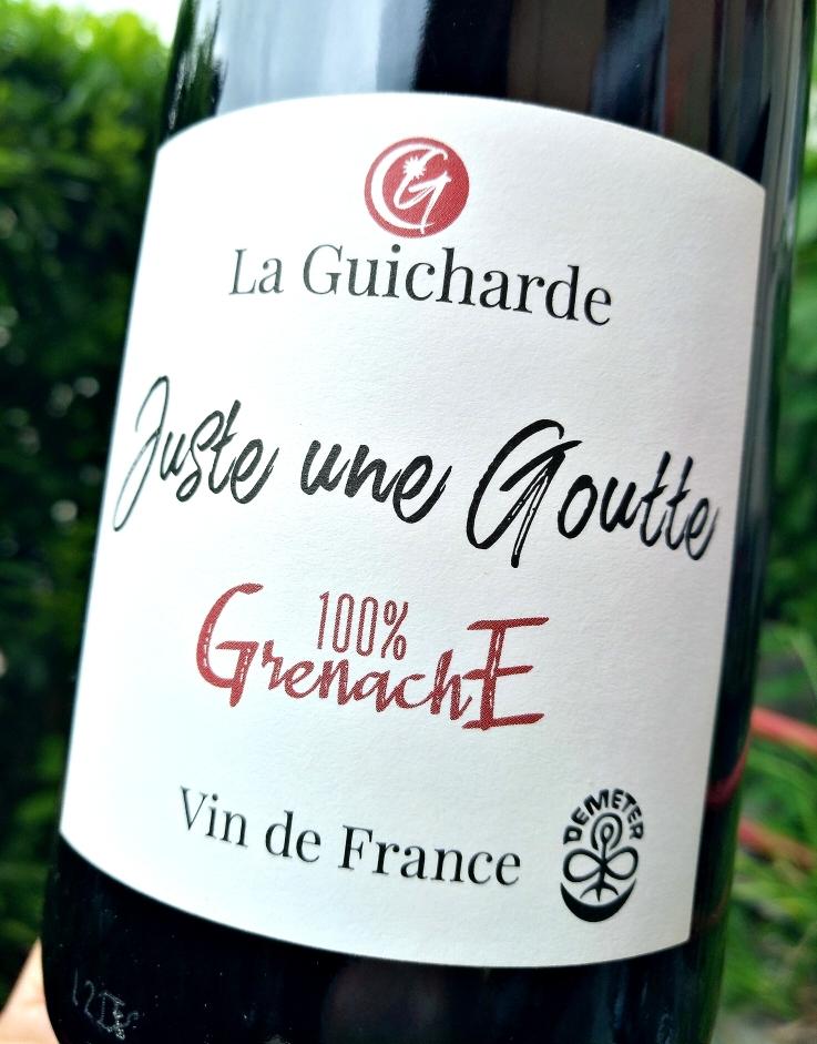 Juste une Goutte 2020, Domaine de la Guicharde naturedevin.com